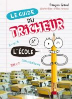 Le Guide du tricheur 2 - L'École (ebook)