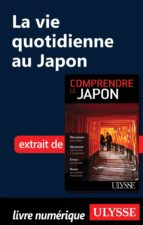La vie quotidienne au Japon (ebook)