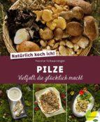 Natürlich koch ich! Pilze (ebook)