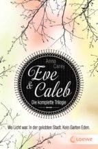 Eve & Caleb - Die komplette Trilogie (ebook)