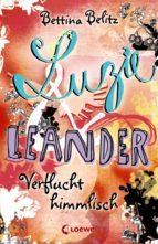 Luzie & Leander 1 - Verflucht himmlisch (ebook)