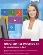 Office 2016 und Windows 10: Der schnelle Umstieg im Büro