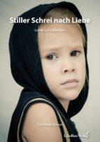 Stiller Schrei nach Liebe (ebook)