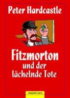 Fitzmorton und der lächelnde Tote (ebook)