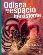 Odisea por el espacio inexistente (ebook)