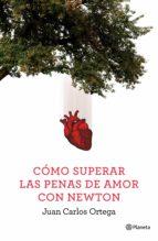 Cómo superar las penas de amor con Newton (ebook)