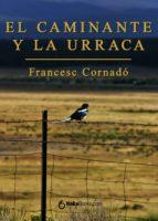 El caminante y la urraca (ebook)