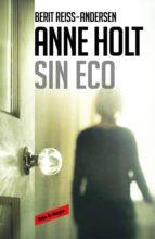 Sin eco (Hanne Wilhelmsen 6) (ebook)