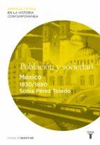 Población y sociedad. México (1830-1880) (ebook)