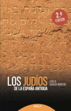 Los judios de la España antigua (ebook)