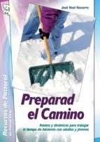 Preparad el camino (ebook)