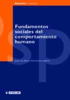 Fundamentos sociales del comportamiento humano (ebook)