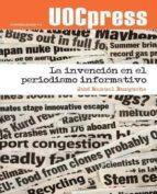 La invención en el periodismo informativo (ebook)