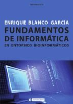 Fundamentos de informática en entornos bioinformáticos (ebook)