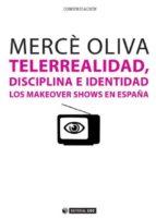 Telerrealidad, disciplina e identidad (ebook)