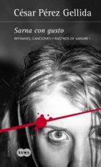 Sarna con gusto (Refranes, canciones y rastros de sangre 1) (ebook)