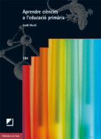Aprendre ciències a l'educació primària (ebook)