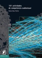 101 Actividades de competencia audiovisual (ebook)
