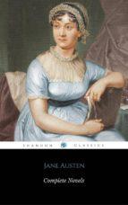 Complete Novels Of Jane Austen (ShandonPress) (ebook)