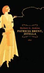 Patricia Brent, zitella (ebook)