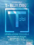 T-Building. L'evoluzione possibile (ebook)