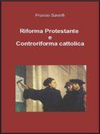 Riforma Protestante e Controriforma cattolica (ebook)