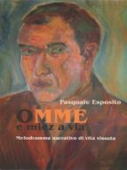 Omme e miez a via (ebook)