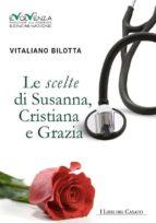 Le scelte di Susanna, Cristiana e Grazia (ebook)