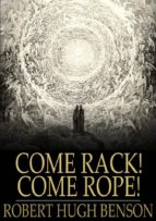 Come Rack! Come Rope! (ebook)