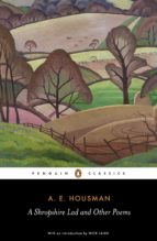 A Shropshire Lad and Other Poems (ebook)
