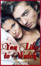 You Like To Watch (ebook)