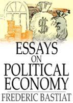 Essays on Political Economy (ebook)