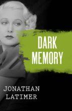 Dark Memory (ebook)