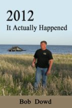 2012: It Actually Happened (ebook)