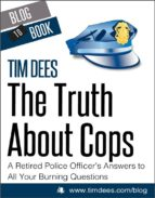 The Truth About Cops: A Retired Police Officer's Answers to All Your Burning Questions (ebook)