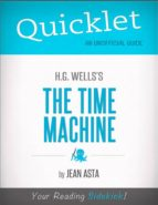 Quicklet on H.G. Wells' The Time Machine (ebook)