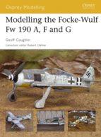 Modelling the Focke-Wulf Fw 190A, F and G  (ebook)