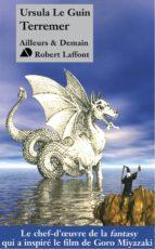 Terremer (Le Sorcier de Terremer, Les Tombeaux d'Atuan et L'Ultime Rivage) (ebook)