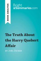 The Truth About the Harry Quebert Affair by Joël Dicker (Book Analysis)