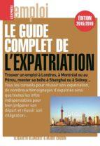 Le guide complet de l'expatriation 2015/2016 (ebook)