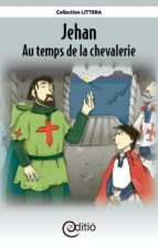 Jehan - Au temps de la chevalerie (ebook)