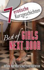 """7 erotische Kurzgeschichten aus: """"Best of Girls Next Door"""" (ebook)"""