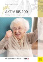 Aktiv bis 100 (ebook)