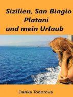 Sizilien, San Biagio und mein Urlaub (ebook)