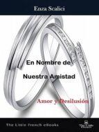 En Nombre de Nuestra Amistad (ebook)
