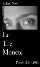 Le tre monete. Poesie 1994-2014 (ebook)