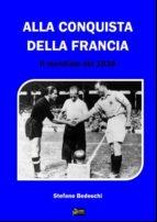 Alla conquista della Francia- Il Mondiale del 1938 (ebook)