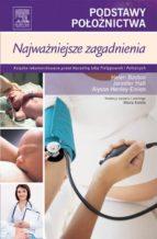 Podstawy Położnictwa. Najważniejsze zagadnienia (ebook)