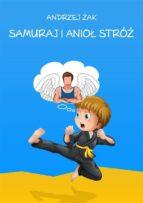 Samuraj i Anioł Stróż (ebook)
