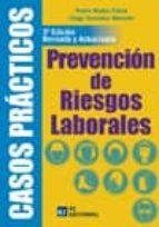 Casos prácticos de Prevención de Riesgos Laborales. 3ª edición (ebook)